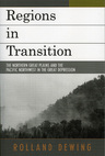 link and cover image for the book Regions in Transition: The Northern Great Plains and the Pacific Northwest in the Great Depression