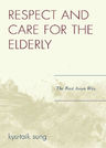 link and cover image for the book Respect and Care for the Elderly: The East Asian Way