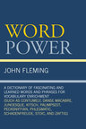 link and cover image for the book Word Power: A Dictionary of Fascinating and Learned Words and Phrases for Vocabulary Enrichment
