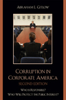 link and cover image for the book Corruption in Corporate America: Who is Responsible? Who Will Protect the Public Interest?, Second Edition
