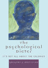 link and cover image for the book The Psychological Dieter: It's Not All About the Calories