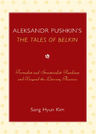 link and cover image for the book Aleksandr Pushkin's 'The Tales of Belkin': Formalist and Structuralist Readings and Beyond the Literary Theories