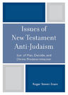 link and cover image for the book Issues of New Testament Anti-Judaism: Son of Man, Deicide, and Divine Predetermination