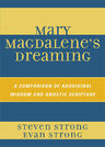 link and cover image for the book Mary Magdalene's Dreaming: A Comparison of Aboriginal Wisdom and Gnostic Scripture