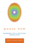 link and cover image for the book Pause Now: Handbook for a Spiritual Revolution