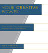 link and cover image for the book Your Creative Power: How to Use Your Imagination to Brighten Life, to Get Ahead