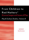 link and cover image for the book From Children to Red Hatters: Diverse Images and Issues of Play