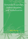 link and cover image for the book Semantic Extension, Subjectification, and Verbalization