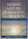 link and cover image for the book Human Nature, Human Evil, and Religion: Ernest Becker and Christian Theology
