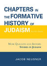 link and cover image for the book Chapters in the Formative History of Judaism: Second Series