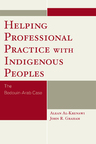 link and cover image for the book Helping Professional Practice with Indigenous Peoples: The Bedouin-Arab Case