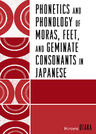 link and cover image for the book Phonetics and Phonology of Moras, Feet and Geminate Consonants in Japanese