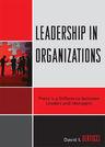 link and cover image for the book Leadership in Organizations: There is a Difference Between Leaders and Managers