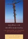 link and cover image for the book Medici et medicamenta: The Medicine of Penance in Late Antiquity