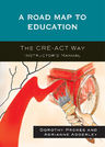 link and cover image for the book A Roadmap to Education: The CRE-ACT Way Instructor's Manual