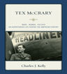 link and cover image for the book Tex McCrary: Wars-Women-Politics, An Adventurous Life Across The American Century