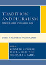 link and cover image for the book Tradition and Pluralism: Essays in Honor of William M. Shea