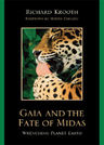link and cover image for the book Gaia and the Fate of Midas: Wrenching Planet Earth