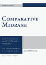 link and cover image for the book Comparative Midrash: Sifré to Numbers and Sifré Zutta to Numbers, Volume 2