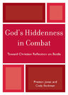 link and cover image for the book God's Hiddenness in Combat: Toward Christian Reflection on Battle