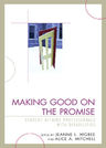 link and cover image for the book Making Good on the Promise: Student Affairs Professionals With Disabilities