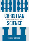 link and cover image for the book Christian Science: Women, Healing, and the Church