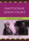 link and cover image for the book Emotional Addictions: A Reference Book for Addictions and Mental Health Counseling