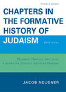 link and cover image for the book Chapters in the Formative History of Judaism: Third Series
