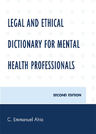 link and cover image for the book Legal and Ethical Dictionary for Mental Health Professionals, Second Edition