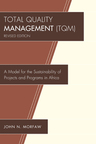 link and cover image for the book Total Quality Management (TQM): A Model for the Sustainability of Projects and Programs in Africa, Revised