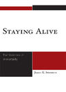 link and cover image for the book Staying Alive: The Varieties of Immortality