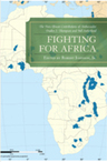 link and cover image for the book Fighting for Africa: The Pan-African Contributions of Ambassador Dudley J. Thompson and Bill Sutherland