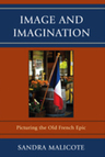 link and cover image for the book Image and Imagination: Picturing the Old French Epic