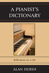 link and cover image for the book A Pianist's Dictionary: Reflections on a Life