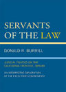 link and cover image for the book Servants of the Law: Judicial Politics on the California Frontier, 1849-89