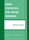 link and cover image for the book Basic Statistics for Social Workers, Revised Edition