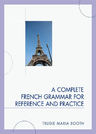 link and cover image for the book A Complete French Grammar for Reference and Practice