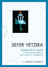 link and cover image for the book Sefer Yetzira: Chronicles of Desire