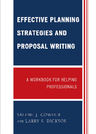 link and cover image for the book Effective Planning Strategies and Proposal Writing: A Workbook for Helping Professionals