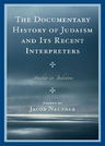 link and cover image for the book The Documentary History of Judaism and Its Recent Interpreters