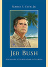link and cover image for the book Jeb Bush: Aggressive Conservatism in Florida