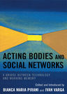 link and cover image for the book Acting Bodies and Social Networks: A Bridge between Technology and Working Memory