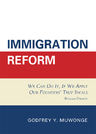 link and cover image for the book Immigration Reform: We Can Do It, If We Apply Our Founders' True Ideals, Revised Edition