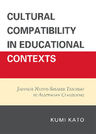 link and cover image for the book Cultural Compatibility in Educational Contexts: Japanese Native-Speaker Teachers in Australian Classrooms