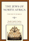 link and cover image for the book The Jews of North Africa: From Dido to De Gaulle