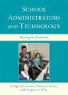 link and cover image for the book School Administrators and Technology: Meeting the Standards