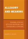 link and cover image for the book Allegory and Meaning: Reading African, African American, and Caribbean Literature