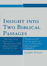 link and cover image for the book Insight into Two Biblical Passages: Anatomy of a Prohibition I Timothy 2:12, the TLG Computer, and the Christian Church