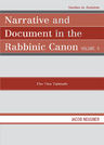 link and cover image for the book Narrative and Document in the Rabbinic Canon: The Two Talmuds, Volume II