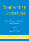 link and cover image for the book Words That Transform: Preaching as a Catalyst for Renewal